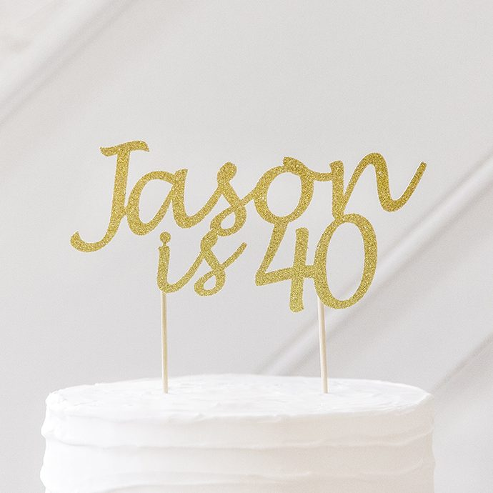 Personalised Birthday Cake Topper 40th Gold Glitter
